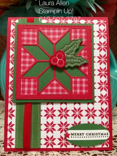 I used the new Quilted Christmas Suite from Stampin Up! The Christmas Quilt stamp set, Quilt Builder Framelits, and, Quilted Christmas DSP. Quilting is my first love and I know I will get a lot of use from this set!