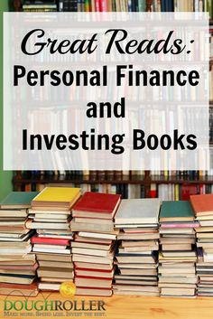 "Check out our list of great personal finance and investing books, complete with editor's picks and ""must reads."""