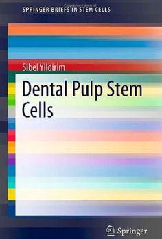 Dental Pulp Stem Cells PDF