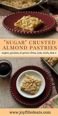 """""""Sugar"""" Crusted Almond Pastries - Sugar Crusted Almond Pastries are an old fave. I ditched the crescent rolls & sugar and made a low carb, sugar/gluten/grain free, THM version. Success."""