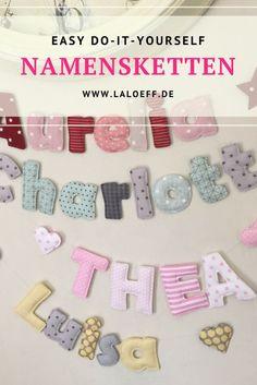 Leicht verständliche Anleitung für Stoffbuchstaben. Bastel dir deine Namenskette selbst! Tutorial mit vielen Bildern und Erklärungen