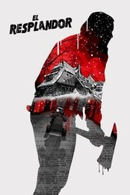 Ver El Resplandor 1980 Online Espanol Latino Completa Hd Gratis The Shining Poster The Shining 1980 S Movies