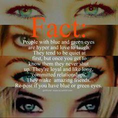 I have blue eyes :3