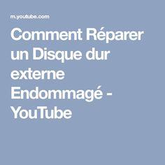Comment Réparer un Disque dur externe Endommagé - YouTube
