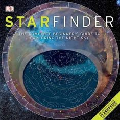 Starfinder The Complete Beginners Guide To Night Sky