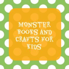 Monster books and Crafts for kids