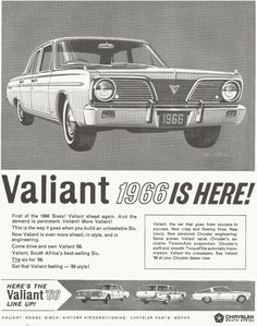 Ten years later I was working for Chrysler South Africa - the Valiants were popular cars for many years Chrysler Valiant, Remembering Dad, Old Advertisements, Advertising, The Valiant, Old Signs, Car Car, Print Ads, Plymouth