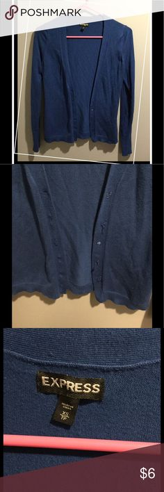 Express Blue Cardigan - XS - Extra Small *Deep vibrant blue cardigan with long sleeves *6 spots to close with buttons, but NO BUTTONS ARE ON THIS CARDIGAN - they got removed but can easily be sewn on if you have the skills and the buttons - price will reflect the absence of these (or you can remove the loose threads and leave this buttonless...either way would be cute!) *80% Rayon, 17% Nylon, 3% Spandex *Size Extra Small (might fit a small) *Great condition, otherwise!! Express Sweaters…