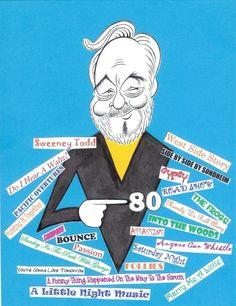 Stephen Sondheim. Musical theatre composer extraordinaire.