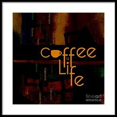 Coffee Is Life Framed Print by Nola Lee Kelsey