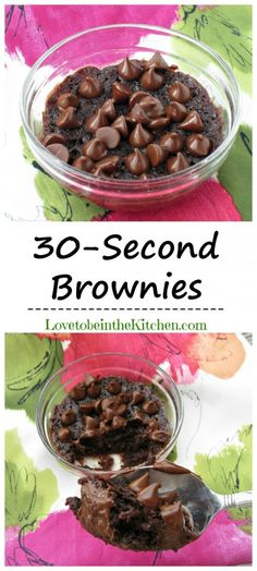 30-Second Brownies- A fun recipe to make with kids! These are heavenly!