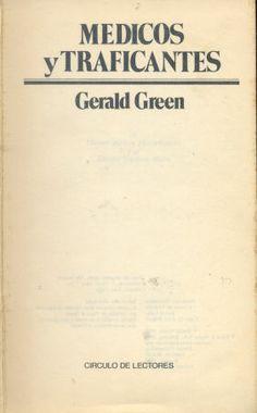 Libro Usado - Gerald Green: Mèdicos y traficantes