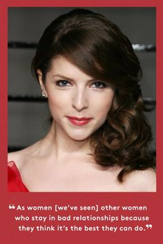"""10 Perfect Anna Kendrick Quotes To Live By #refinery29 http://www.refinery29.com/2014/12/79654/anna-kendrick-into-the-woods-interview#slide-2 Kendrick's Cinderella represents to her a larger struggle many women face. """"She's thinking about escaping a home of abuse and neglect and trying to find validation and love literally for the first time in her life,"""" Kendrick said. """"What's extraordinary is she's brave enough to say, 'I deserve better.' She comes from the worst situation, and we as women…"""