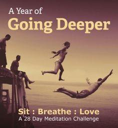 "Meditation Challenge, ""Sit : Breathe : Love"""