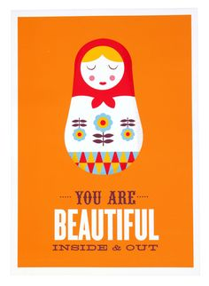 You Are Beautiful Inside & Out A3