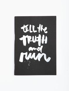 NOTEBOOK TELL THE TRUTH AND RUN | OH K