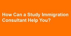 How Can a Study Immigration Consultant Help You? For more info kindly visit at: http://www.western-overseas.com/ielts-institute-in-chandigarh.html