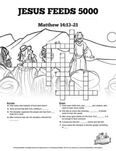 Jesus Feeds 5000 Sunday School Crossword Puzzles: These Jesus feeds 5000 Sunday school crossword puzzles are not only fun for kids, but an amazing teaching resource as well. You'll love watching your children flip through their Bibles as they search out answer to creative questions on Matthew 14:13-21. This printable Bible activity page makes a great compliment to your miracle of the five loaves and two fishes Sunday school lesson.