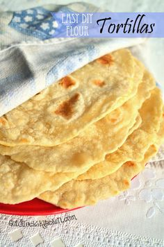 Easy Fresh Flour Tortillas~ so easy you'll never by store bought again!