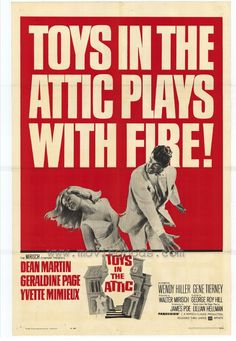 Official theatrical movie poster for Toys in the Attic Directed by George Roy Hill. Starring Dean Martin, Geraldine Page, Yvette Mimieux, Wendy Hiller Dean Martin, Martin Movie, Drama Film, Drama Movies, Old Movies, Vintage Movies, George Roy Hill, Geraldine Page, Yvette Mimieux
