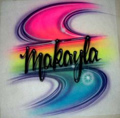 makayla the word | Details about Airbrushed airbrush t-shirt custom your name neon color