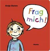 Antje Damm: Frag mich! Moritz Verlag