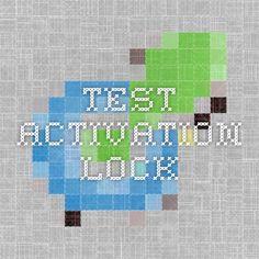 Test activation lock