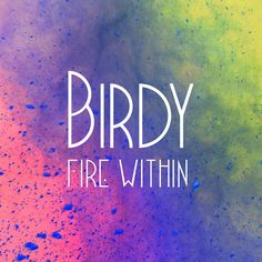 That was yesterday: Birdy - Fire Within (Full Album) 2013