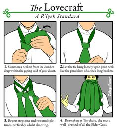"""""""Chainsaw Suit: Cthulhu Cheats"""" by Kris Straub """"The Lovecraft"""" New Ways To Tie A Tie series) by Caldwell Tanner """"Keep Calm and Ia! Lps, Estilo Geek, Haha, Lovecraftian Horror, Hp Lovecraft, Lovecraft Cthulhu, Call Of Cthulhu, College Humor, Tie Knots"""