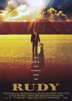 "Rudy - ""Though undeniably sentimental and predictable, Rudy succeeds with an uplifting spirit and determination."""