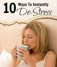 TIPS // 10 Ways to Instantly De-Stress This Holiday Season - Daily Makeover Stress Less, Stress Free, Stress Relief, Migraine Relief, Health And Beauty, Health And Wellness, Health Tips, Health Fitness, Healthy Mind