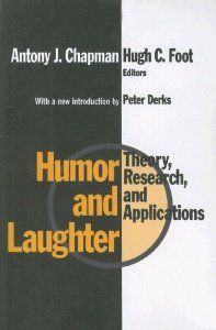 """Humor and Laughter: Theory, Research, and Applications (9781560008378): Antony Chapman, Hugh Foot, Peter Derks, 34. """"This book is concerned with the exploration of the psychology of humor and laughter by the foremost professional researchers in these areas... examines the major theoretical perspectives underlying current approaches and draws together... the main empirical work done over the course of this century...  perception of and responses to humor, and its uses in society at large."""""""