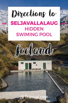 Directions to Seljavallalaug hidden swimming pool. #FreeTravelGuides