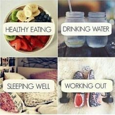 ●Healthy Eating●Drnking Water●Sleeping Well●Working Out●