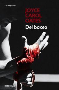 megustaleer - Del boxeo - Joyce Carol Oates
