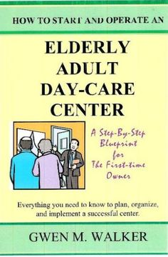 How To Market An Adult Day Care  Business Elderly Activities And