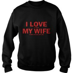 I Love It When My Wife Comes Sailing With Me #gift #ideas #Popular #Everything #Videos #Shop #Animals #pets #Architecture #Art #Cars #motorcycles #Celebrities #DIY #crafts #Design #Education #Entertainment #Food #drink #Gardening #Geek #Hair #beauty #Health #fitness #History #Holidays #events #Home decor #Humor #Illustrations #posters #Kids #parenting #Men #Outdoors #Photography #Products #Quotes #Science #nature #Sports #Tattoos #Technology #Travel #Weddings #Women