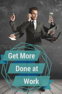 getting-things-done-time-management-hard-work