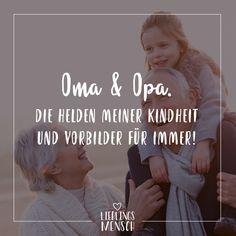 Visual Statements®️ Oma & Opa die Helden meiner Kindheit und Vorbilder für immer! Sprüche / Zitate / Quotes / Lieblingsmensch / Freundschaft / Beziehung / Liebe / Familie / tiefgründig / lustig / schön / nachdenken Visual Statements, Outfits For Teens, Poetry, Entertaining, Sayings, Opi, Quotes, Life, Blog