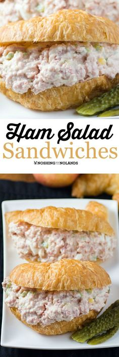 Ham Salad Sandwich by Noshing With The Nolands, easy to make and so enjoyed by family and friends for a quick lunch, picnic or run out the door dinner!