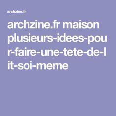 archzine.fr maison plusieurs-idees-pour-faire-une-tete-de-lit-soi-meme