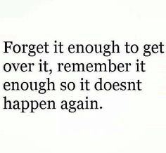 . #forget #remember