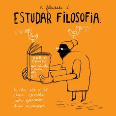A felicidade é estudar filosofia. by Afonso Cruz | Felicidário