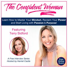 What an honor to be a part of the Confident Woman Series and to share with you my interview with Harriet Castle on her podcast today. Click on the link below to watch my interview, and receive my free gift.  Don't delay - this podcast is available for only 48 hours! I'd love your feedback so be sure to comment and share!