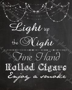 Light up the Night Cigar Bar Wedding Sign by yknotdesignsla