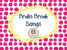 A collection of songs perfect for Brain Breaks in the classroom. Brain Based Learning, Whole Brain Teaching, Primary Teaching, Teaching Math, Teaching Resources, Teaching Ideas, Maths, School Songs, School Fun