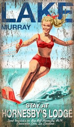 Vintage Decor Diy A waterskier in a bright red bathing suit highlights this fun customizable lake art wall decor. - A waterskier in a bright red bathing suit highlights this fun customizable lake art wall decor. Lake Signs, Beach Signs, Party Vintage, Vintage Style, Vintage Decor, Vintage Cabin, Posters Vintage, Vintage Ads, Vintage Signs