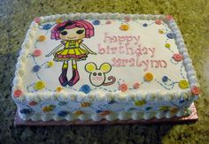 LALALOOPSY By doramoreno62 This is a 1/2 sheet cake with the popular Lalaloopsy doll, Sugar Cookie Crumble. All frosted