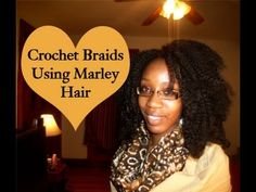 How To: Crochet Braids Using Marley Hair (Requested) - YouTube
