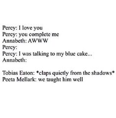 Percy Jackson, Tobias Eaton, and Peeta Mellark. Percy Jackson, Divergent, and The Hunger Games. Fandoms Unite, Fandom Crossover, Rick Riordan Books, Percy Jackson Fandom, Frank Zhang, Percabeth, The Fault In Our Stars, Heroes Of Olympus, It Goes On